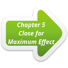 link to chapter 5 - Close for maximum effect